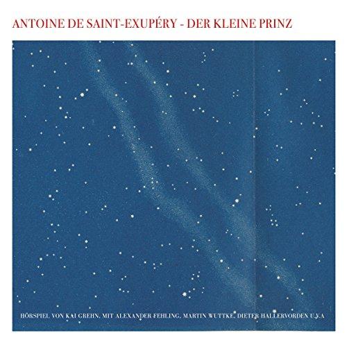 Der kleine Prinz (Antoine de Saint-Exupéry) WDR / Edition Silberfisch 2016