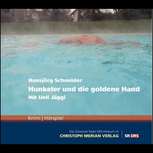 Hunkeler (5) Hunkeler und die goldene Hand - SRF / Christoph Merian Verlag 2009